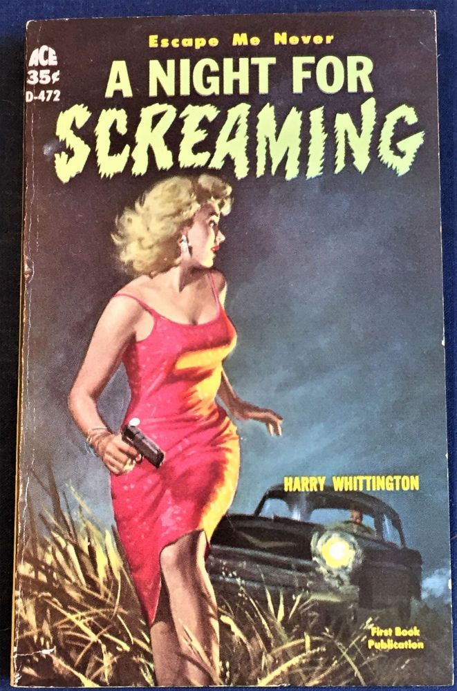 A Night for Screaming. Harry Whittington.