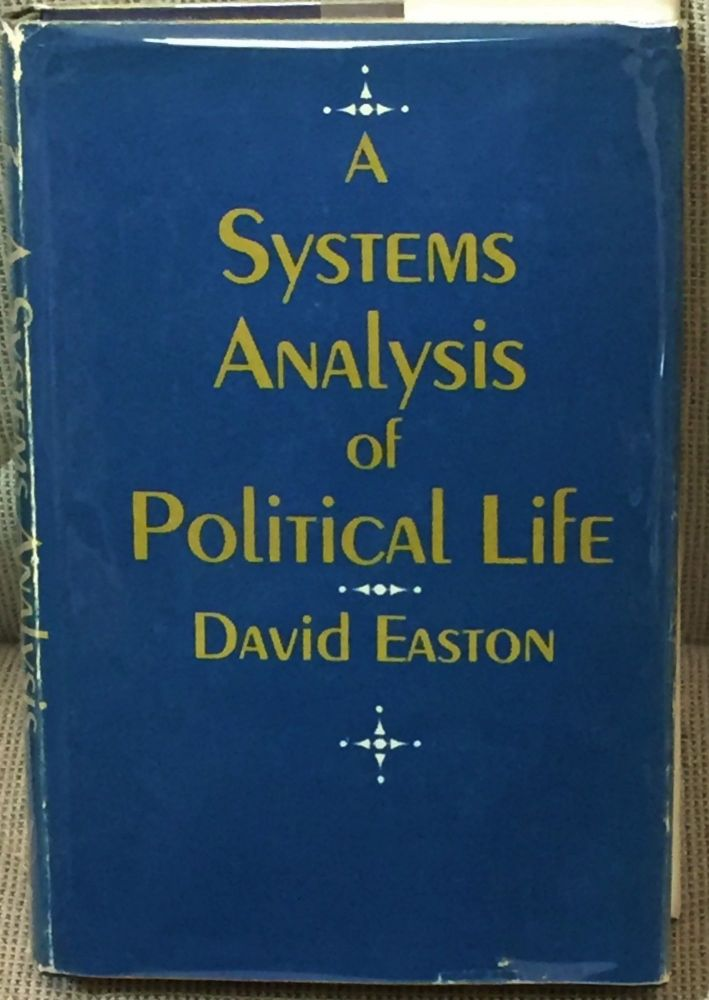 A Systems Analysis of Political Life. David Easton.