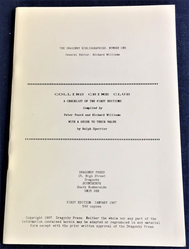 Collins Crime Club, A Checklist of the First Editions. Richard Williams Peter Foord, Ralph Spurrier.