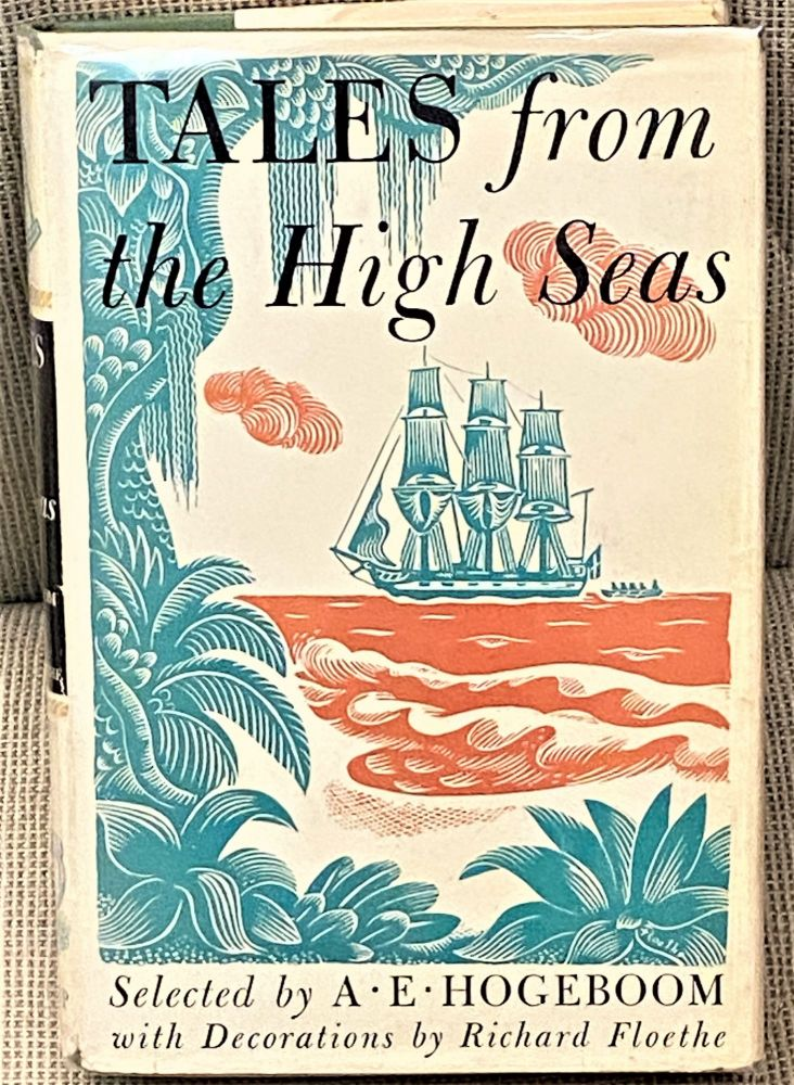 Tales from the High Seas. A E. Hogeboom.