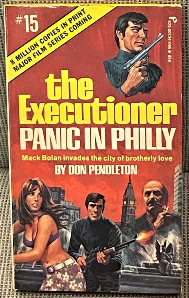 The Executioner #15 Panic in Philly. Don Pendleton.