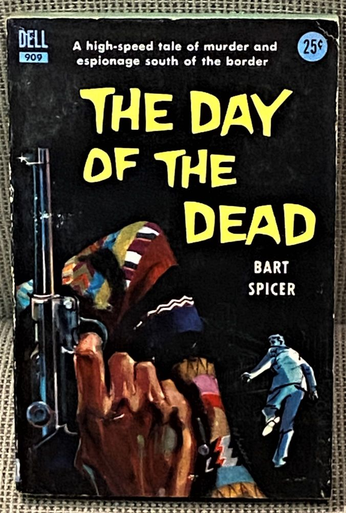 The Day of the Dead. Bart Spicer.