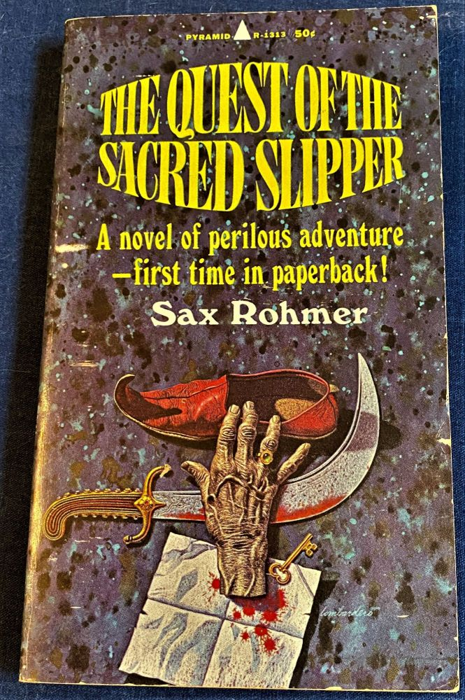 The Quest of the Sacred Slipper. Sax Rohmer.