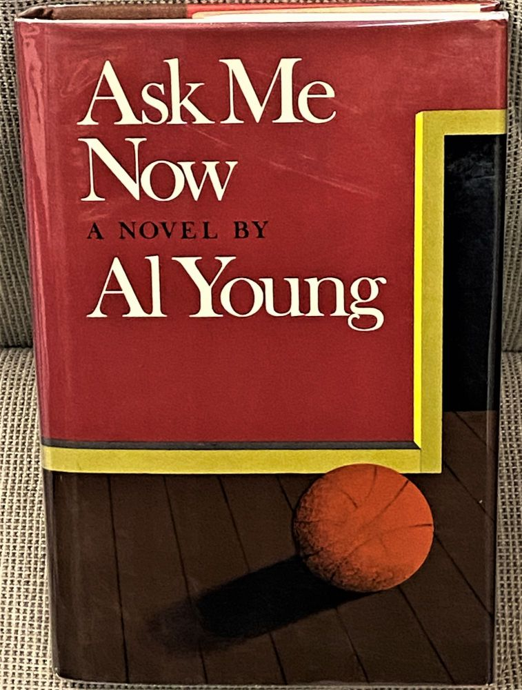Ask Me Now. Al Young.