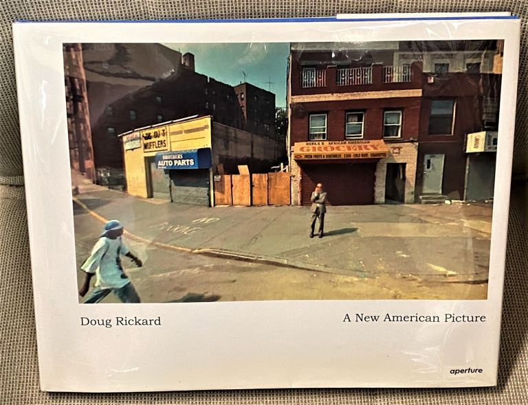 A New American Picture. Doug Rickard.