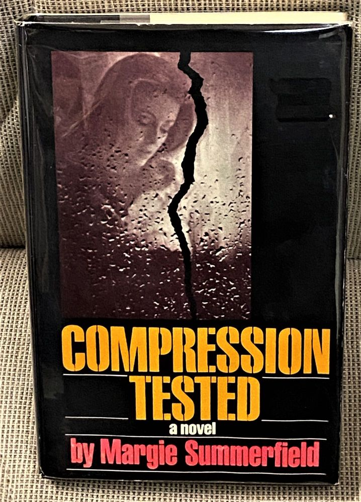 Compression Tested. Margie Summerfield.