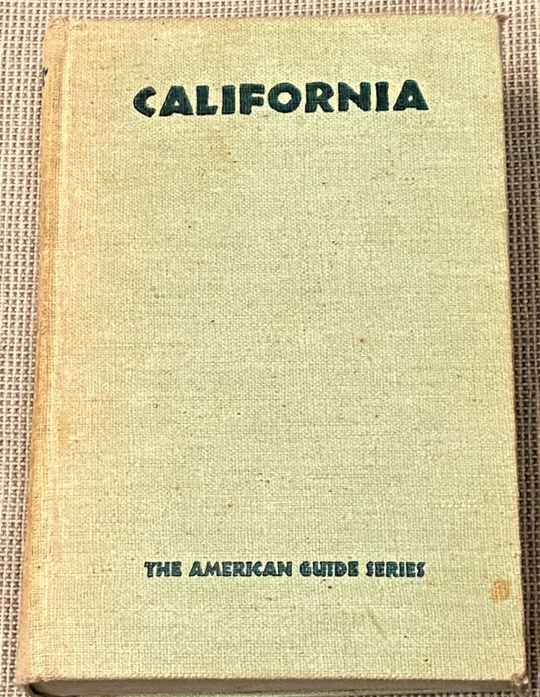 California, A Guide to the Golden State. American Guide Series.