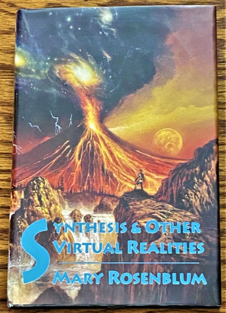 Synthesis & Other Virtual Realities. Mary Rosenblum.