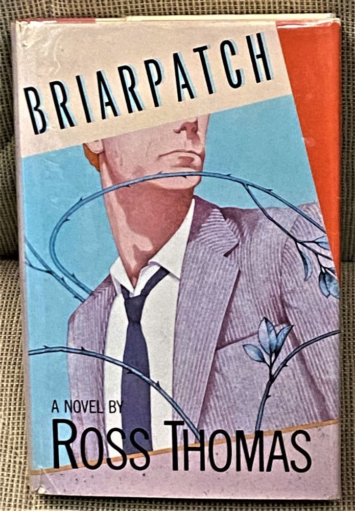 Briarpatch. Ross Thomas.