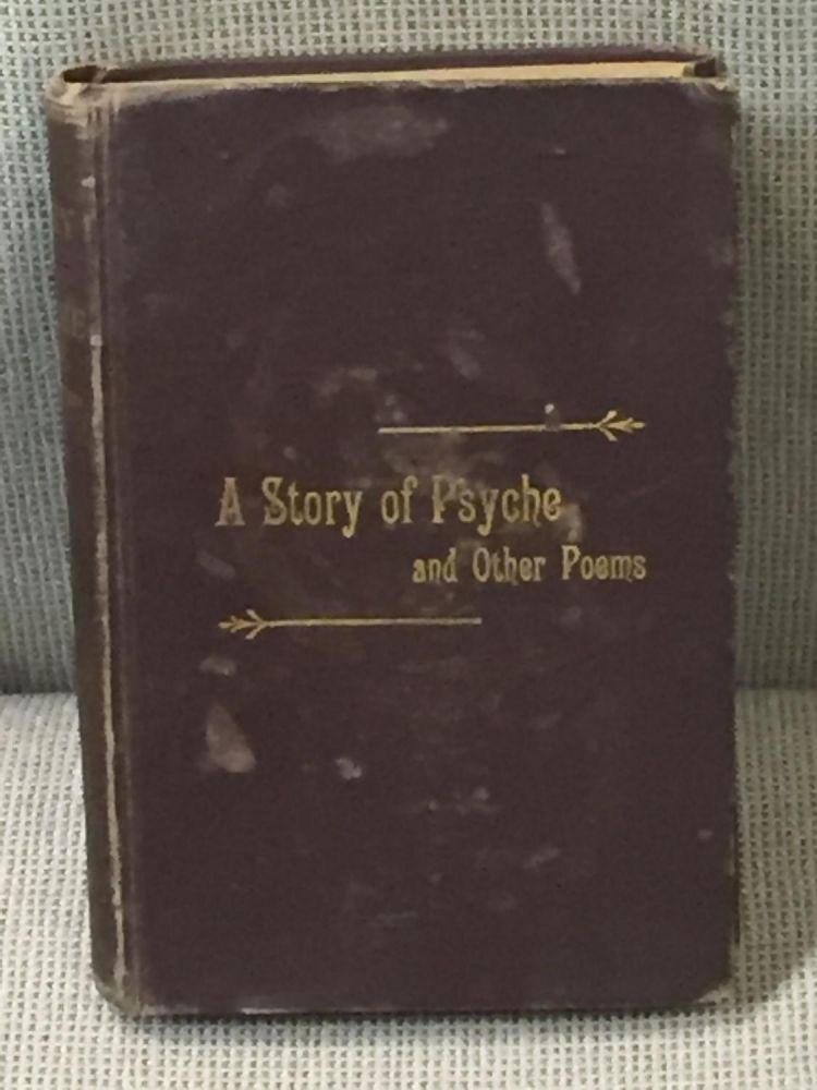 A Story of Psyche and Other Poems. M. E. Blanchard.