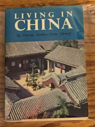 Living in China, Twenty Authors from Abroad. Anthology