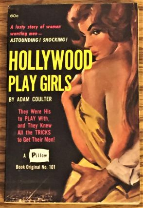 Hollywood Play Girls. Adam Coulter