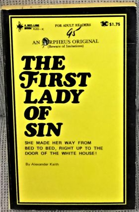 The First Lady of Sin. Alexander Keith