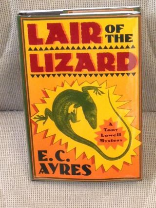 Lair of the Lizard. A. C. Ayres