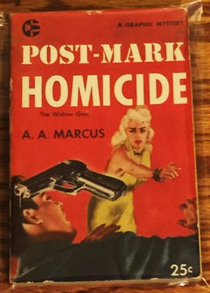 Post-Mark Homicide (The Widow Gay). A. A. Marcus