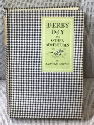 Derby Day and Other Adventures. A. Edward Newton