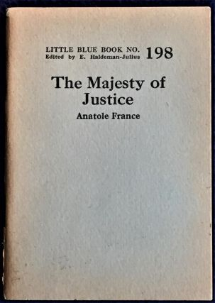 The Majesty of Justice. Anatole France