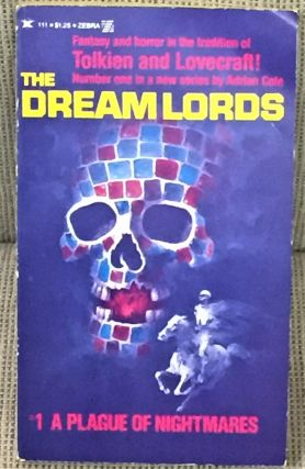 The Dreamlords #1 A Plague of Nightmares. Adrian Cole