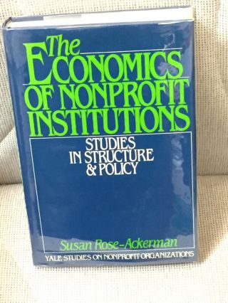 The Economics of Nonprofit Institutions, Studies in Structure & Policy