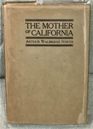 The Mother of California