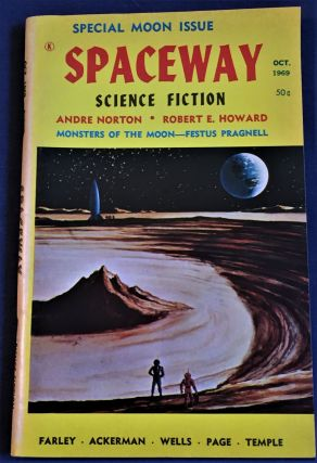 Spaceway Science Fiction, October 1969. Robert E. Howard Andre Norton, others, Ralph Milne Farley