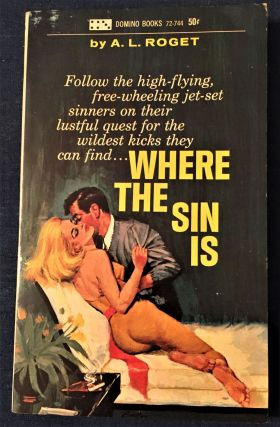 Where the Sin is. A L. Roget