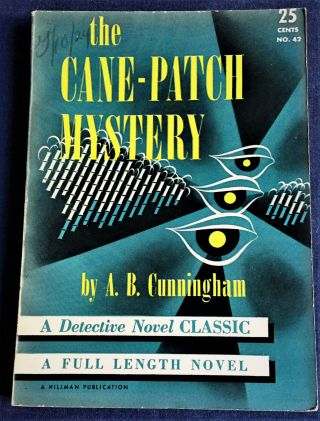 The Cane-Patch Mystery. A B. Cunningham