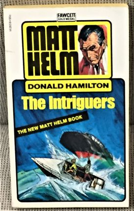 The Intriguers. Donald Hamilton