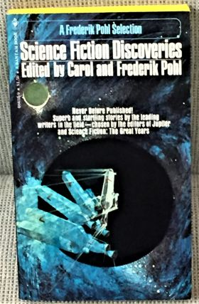 Science Fiction Discoveries. Carol, Frederik Pohl, Robert Sheckley George R. R. Martin, others