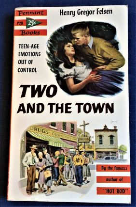 Two and the Town. Henry Gregor Felsen