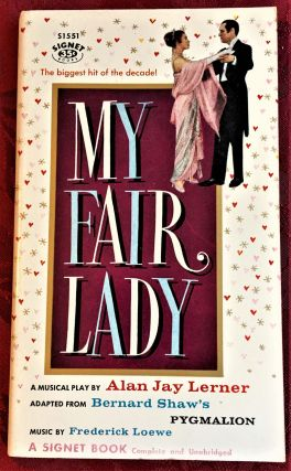 My Fair Lady. Alan Jay Lerner, Bernard Shaw