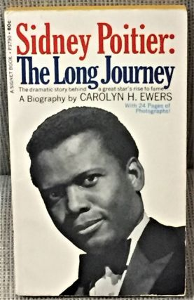 The Long Journey, A Biography of Sidney Poitier