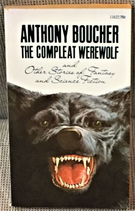 The Compleat Werewolf. Anthony Boucher