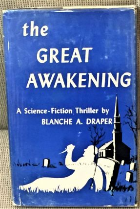 The Great Awakening. Blanche A. Draper