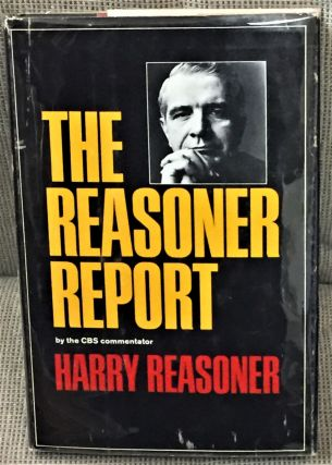 The Reasoner Report. Harry Reasoner