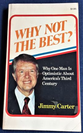 Why Not the Best? Jimmy Carter