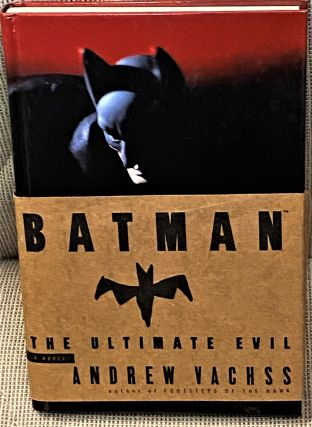 Batman, The Ultimate Evil. Andrew Vachss