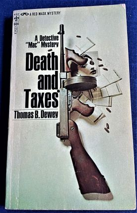 Death and Taxes. Thomas B. Dewey