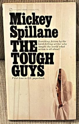 The Tough Guys. Mickey Spillane