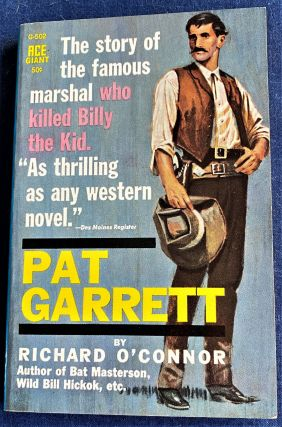 Pat Garrett. Richard O'Connor