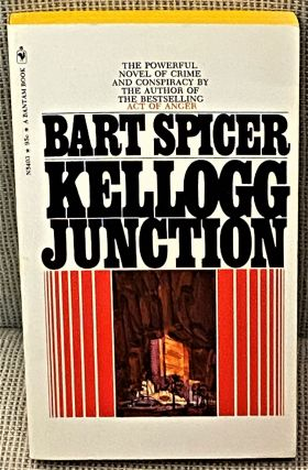 Kellogg Junction. Bart Spicer