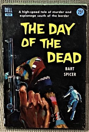 The Day of the Dead. Bart Spicer