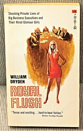 Royal Flush. William Dryden