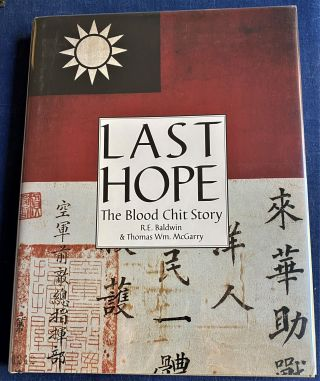 Last Hope, The Blood Chit Story