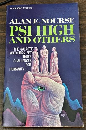 PSI High and Others. Alan E. Nourse