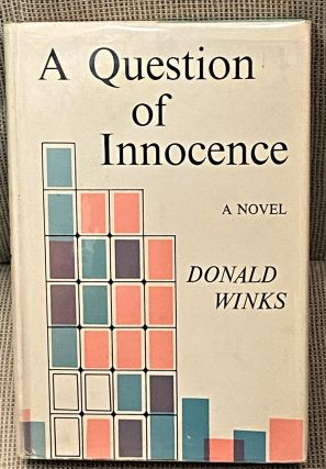 A Question of Innocence. Donald Winks