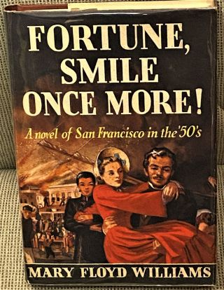 Fortune, Smile Once More! Mary Floyd Williams