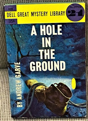 A Hole in the Ground. Andrew Garve
