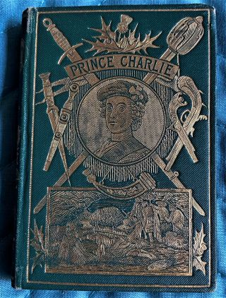 The Story of Prince Charlie. A H. Millar