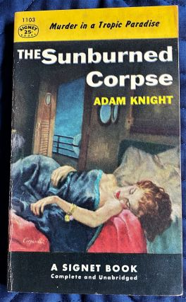 The Sunburned Corpse. Adam Knight